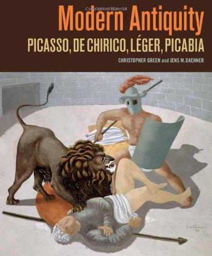 9780892369775: Modern Antiquity: Picasso, de Chirico, Léger, Picabia