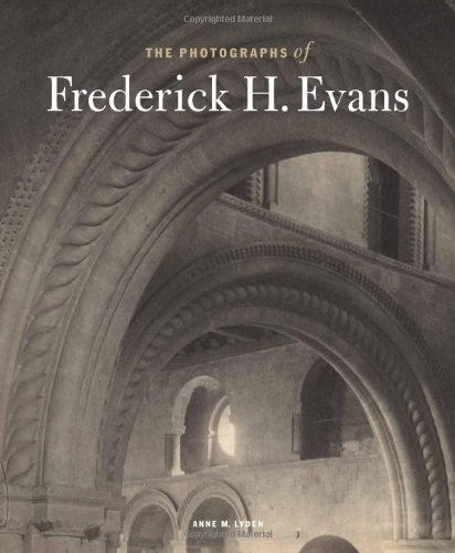 9780892369881: The Photographs of Frederick H. Evans