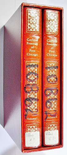 Gaylord Freeman of First Chicago: [speeches and letters]: Freeman, Gaylord A