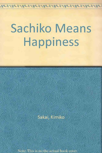 9780892380657: Sachiko Means Happiness