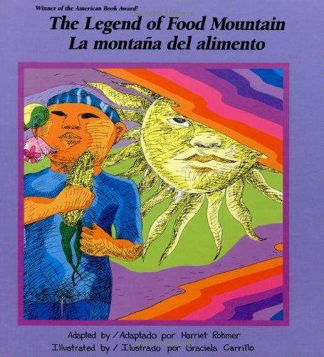 9780892390229: Legend of Food Mountain: LA Montana Del Alimento (English and Spanish Edition)