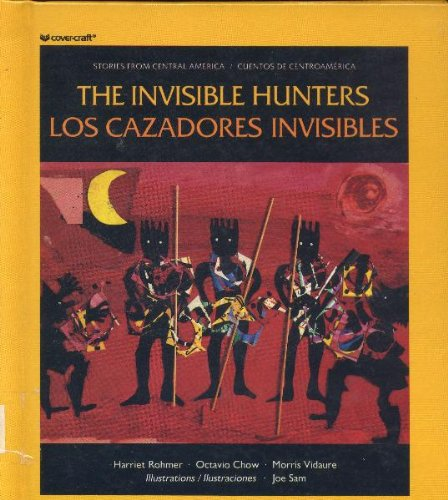 9780892390366: The Invisible Hunters (Los Cazadores Invisibles)