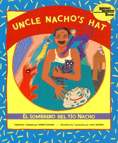 Uncle Nacho's Hat: El sombrero del Tío Nacho (Reading Rainbow Book) (English and ...