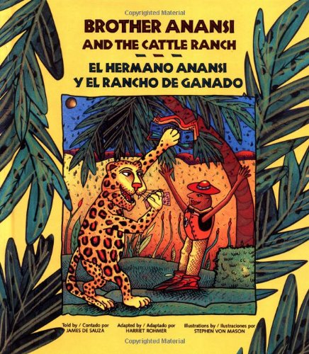 9780892390441: Brother Anansi and the Cattle Ranch (English and Spanish Edition)