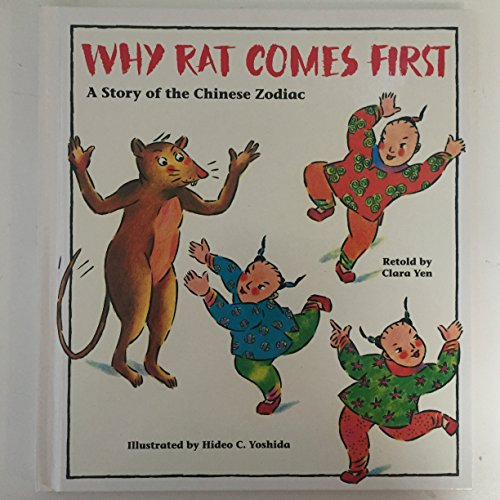 9780892390724: Why Rat Comes First: A Story of the Chinese Zodiac