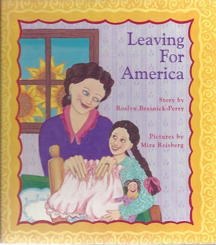 Leaving for America: Roslyn Bresnick-Perry and