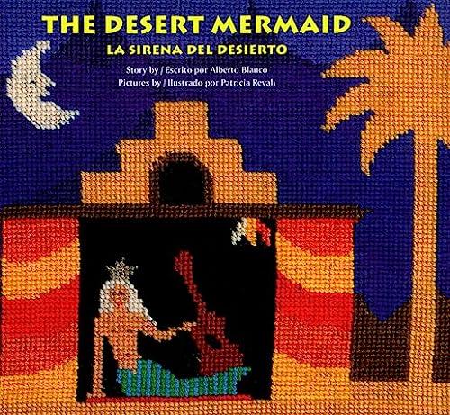 9780892391066: The Desert Mermaid/LA Sirena Del Desierto (English-Spanish)