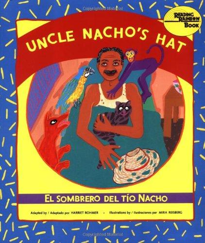 9780892391127: El sombrero del tío Nacho / Uncle Nacho's Hat