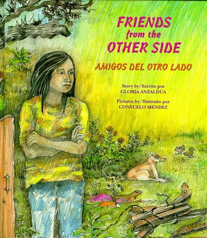 9780892391134: Friends from the Other Side/Amigos Del Otro Lado