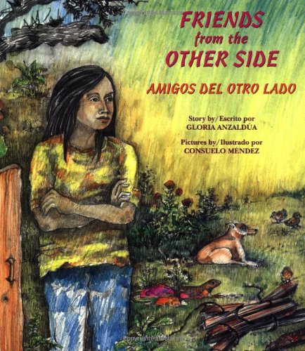 9780892391301: Friends from the Other Side/Amigos Del Otro Lado