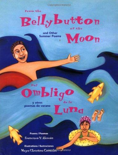 9780892391530: From the Bellybutton of the Moon and other summer poems/Del ombligo de la luna y otros poemas de verano
