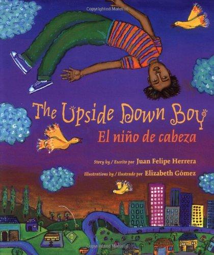 9780892391622: The Upside Down Boy / El niño de cabeza