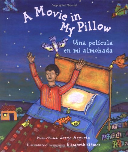 9780892391653: A Movie in My Pillow/Una pelicula en mi almohada: Poems/Poemas