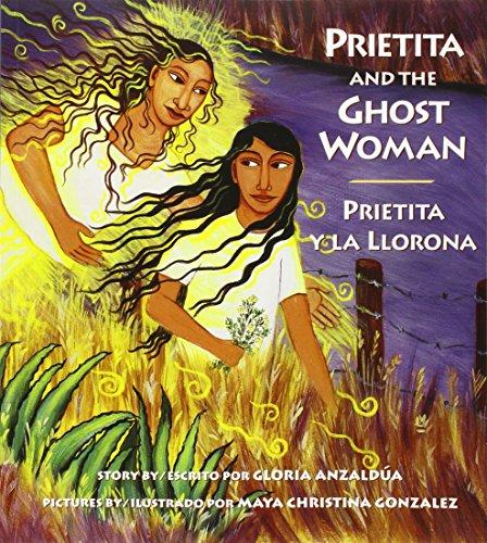 9780892391677: Prietita and the Ghost Woman/Prietita y la llorona