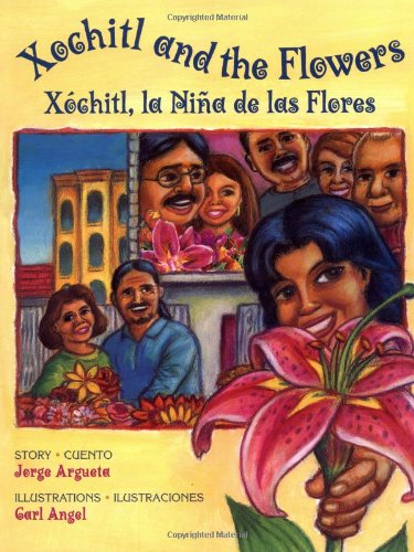 9780892391813: Xochitl and the Flowers/Xochitl, la niña de las flores