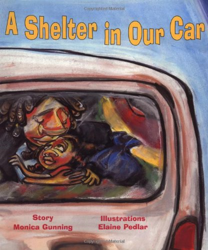 A Shelter in Our Car: Gunning, Monica