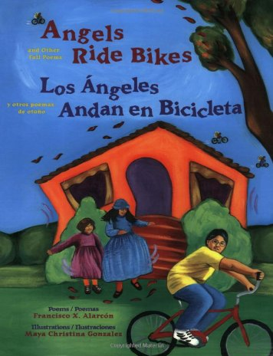 9780892391981: Angels Ride Bikes/Los Angeles Andan en Bicicleta: And Other Fall Poems/Y Otros Poemas de Otono (The Magical Cycle of the Seasons Series)