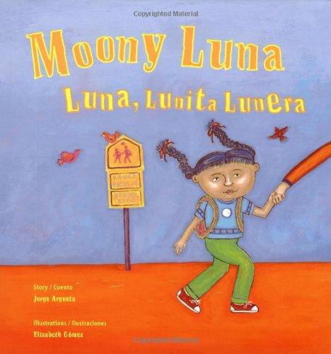 9780892392056: Moony Luna / Luna, Lunita Lunera