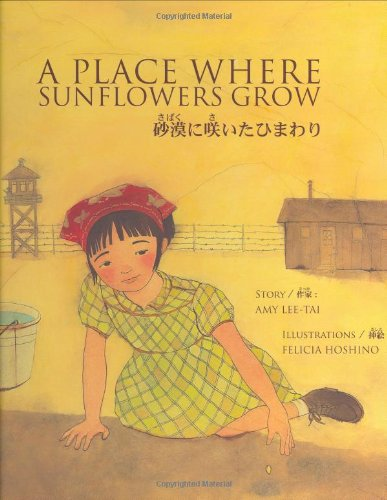 A Place Where Sunflowers Grow (English and Japanese Edition): Lee-Tai, Amy