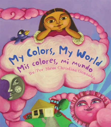 9780892392216: My Colors, My World/Mis Colores, Mi Mundo