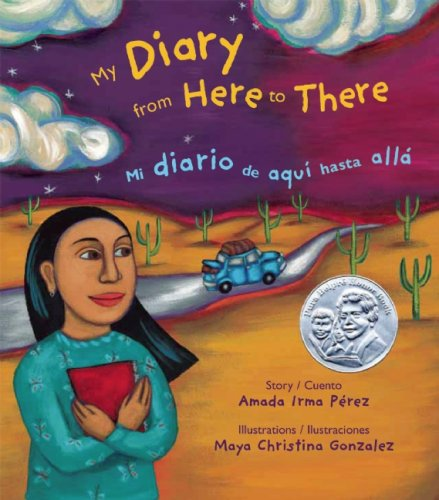 9780892392308: My Diary from Here to There/Mi Diario de Aqui Hasta Alla