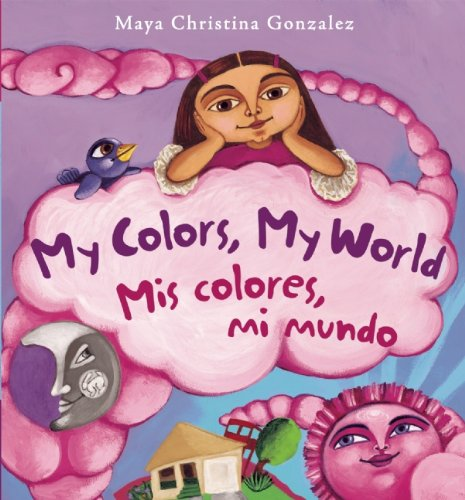 9780892392346: My Colors, My World/Mis Colores, Mi Mundo