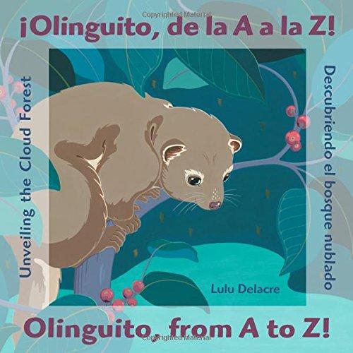 9780892393275: ¡Olinguito, de la A a la Z! / Olinguito, from a to Z!: Descubriendo el bosque nublado / Unveiling the Cloud Forest (English and Spanish Edition)