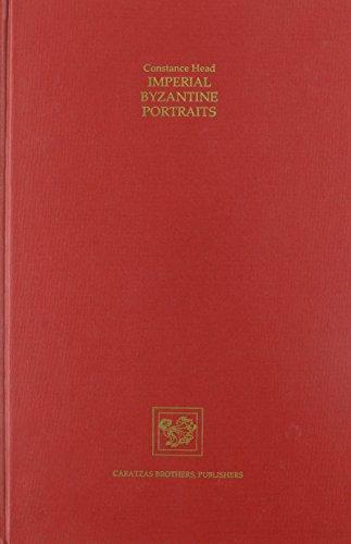 9780892410842: Imperial Byzantine Portraits