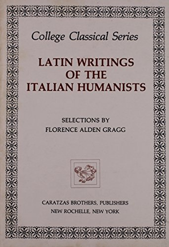 9780892411108: The Latin Writings of the Italian Humanists
