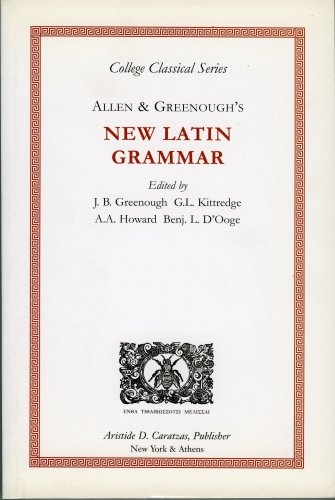 9780892413317: Allen & Greenough's New Latin Grammar (College Classical Series)