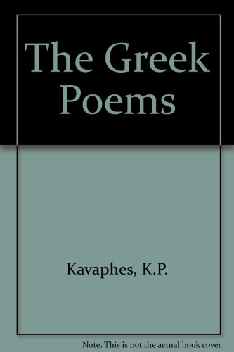 9780892414000: The Greek Poems