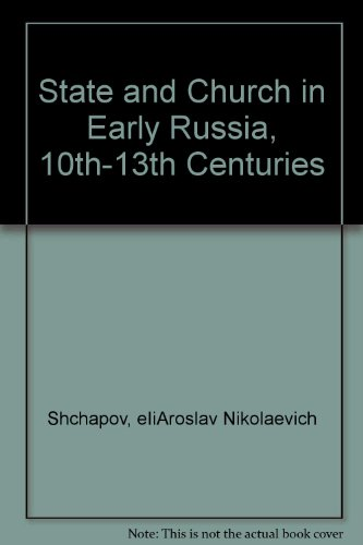 9780892414994: State and Church in Early Russia: 10Th-13th Centuries