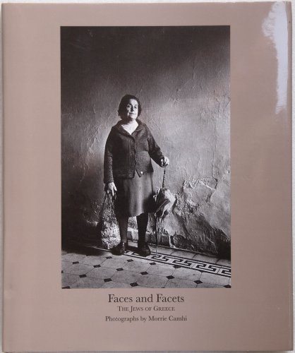 Faces and Facets: The Jews of Greece: Morrie Camhi