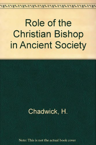 9780892420346: Role of the Christian Bishop in Ancient Society (Protocol series of the colloquies of the center ; 35)