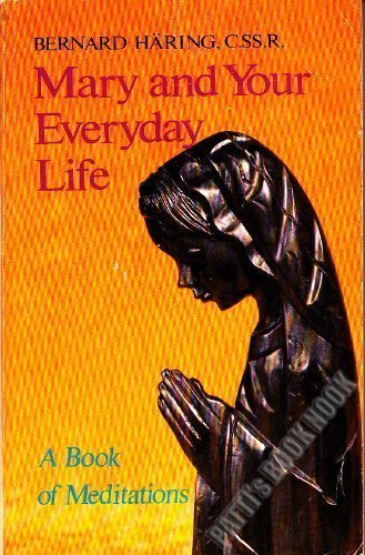 9780892430703: Mary and Your Everyday Life: A Book of Meditations