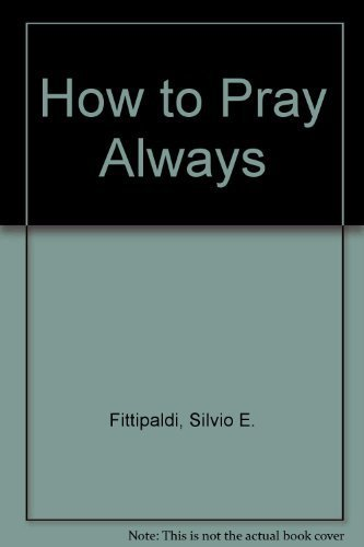 9780892432370: How to Pray Always