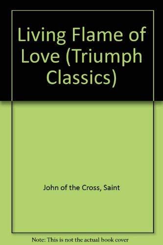 9780892435036: Living Flame of Love (Triumph Classics)