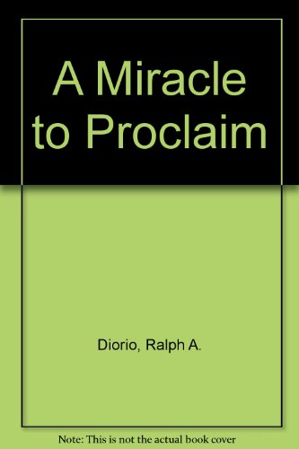 9780892435043: A Miracle to Proclaim