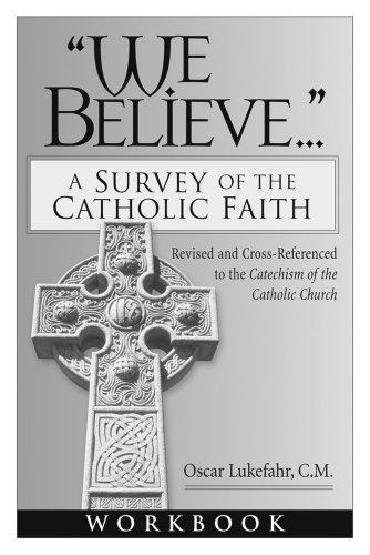 9780892435395: Workbook to accompany We Believe: A Survey of the Catholic Faith