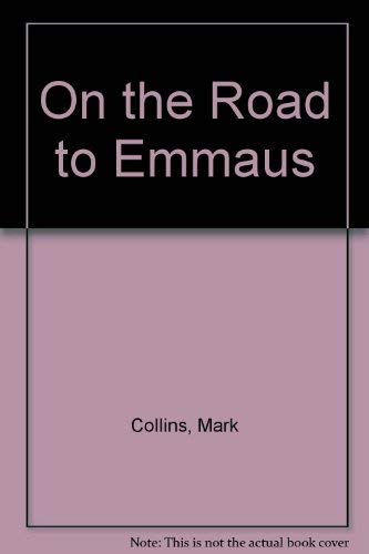 9780892435449: On the Road to Emmaus: Stories of Faith, Doubt, and Change