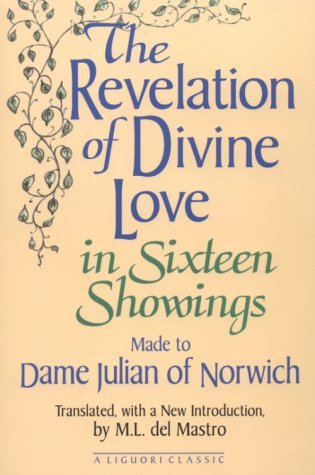 The Revelation of Divine Love in Sixteen Showings Made to Dame Julian of Norwich (9780892436385) by Julian of Norwich