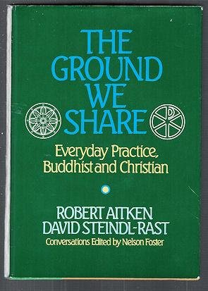 9780892436446: The Ground We Share: Everyday Practice, Buddhist and Christian