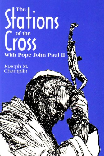 9780892436798: The Stations of the Cross With Pope John Paul II