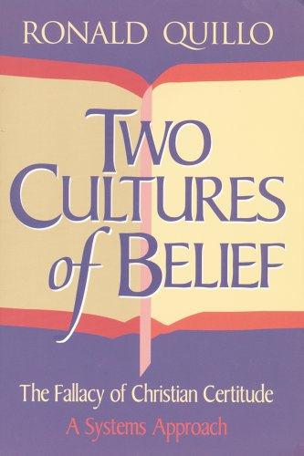 9780892438198: Two Cultures of Belief: The Fallacy of Christian Certitude: A Systems Approach