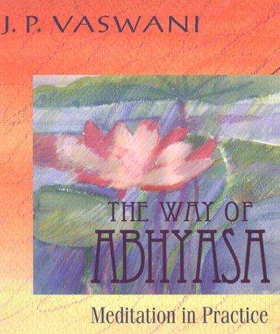 9780892438266: The Way of Abhyasa: Meditation in Practice
