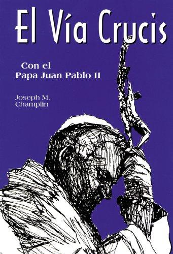 9780892438761: El Via Crucis Con El San Juan Pablo II: Con El Papa Juan Pablo II