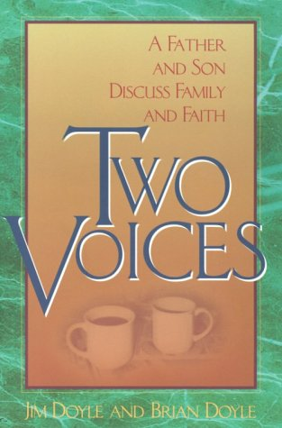 9780892439348: Two Voices: A Father and Son Discuss Family and Faith