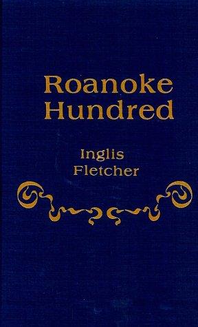 9780892440078: Roanoke Hundred: A Novel