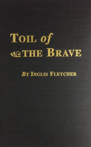 9780892440108: Toil of the Brave