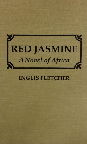 Red Jasmine (9780892440122) by Inglis Fletcher
